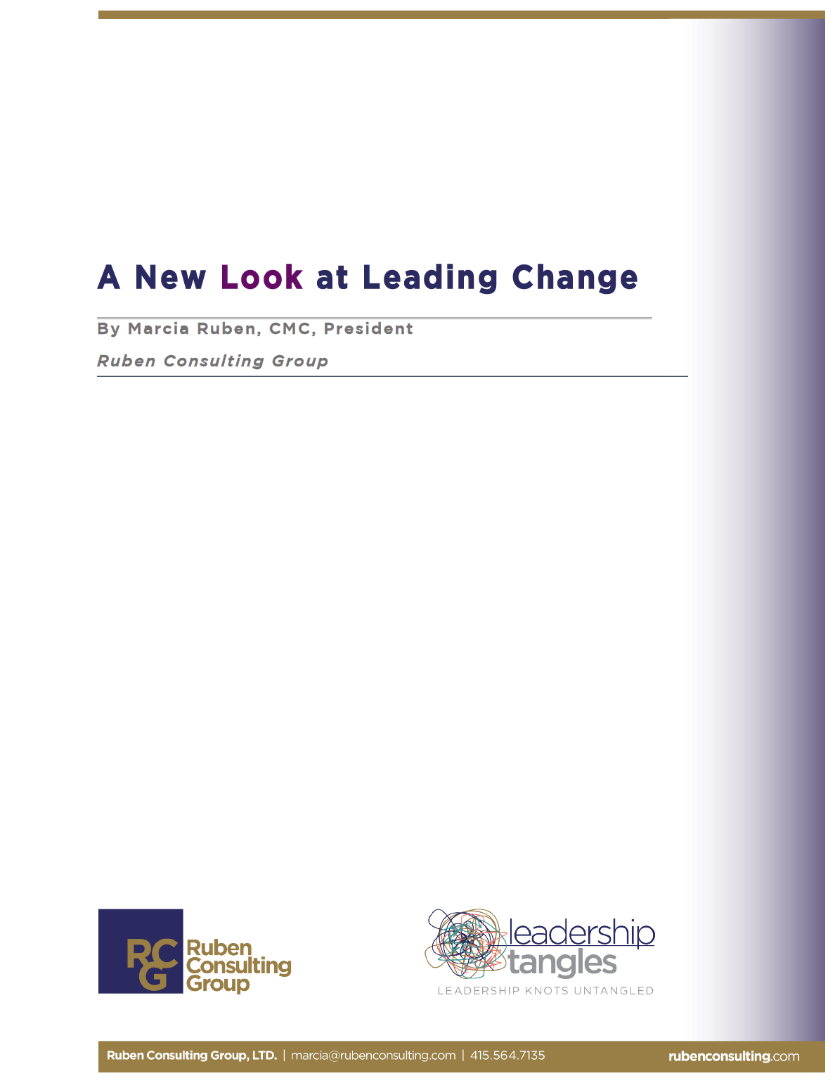 A New Look at Leading Change