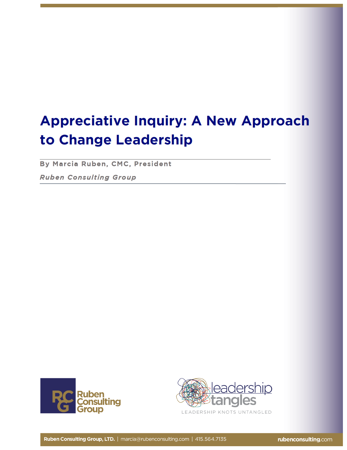 Appreciative Inquiry: A New Approach to Change Leadership