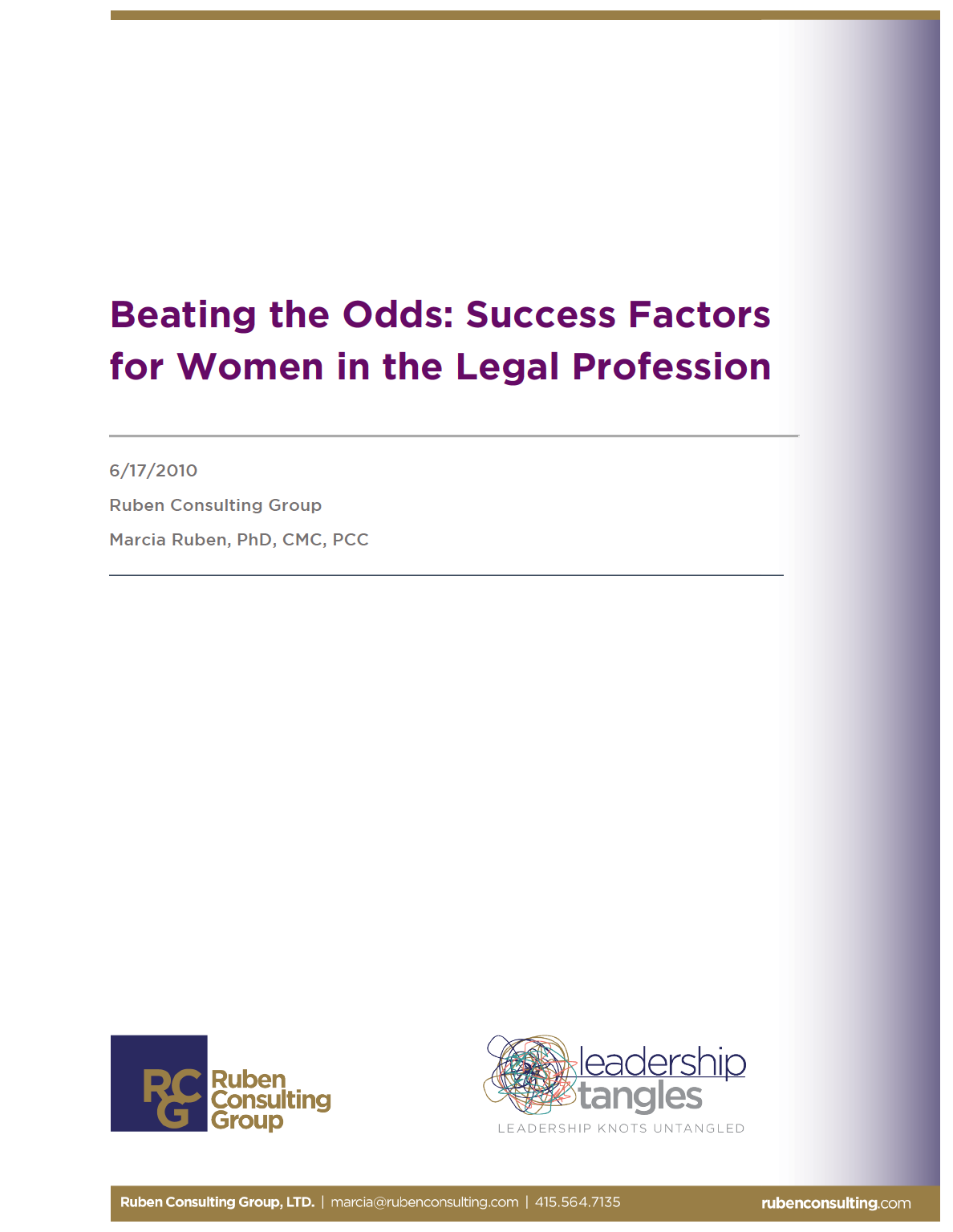 Beating the Odds: Success Factors for Women in the Legal Profession