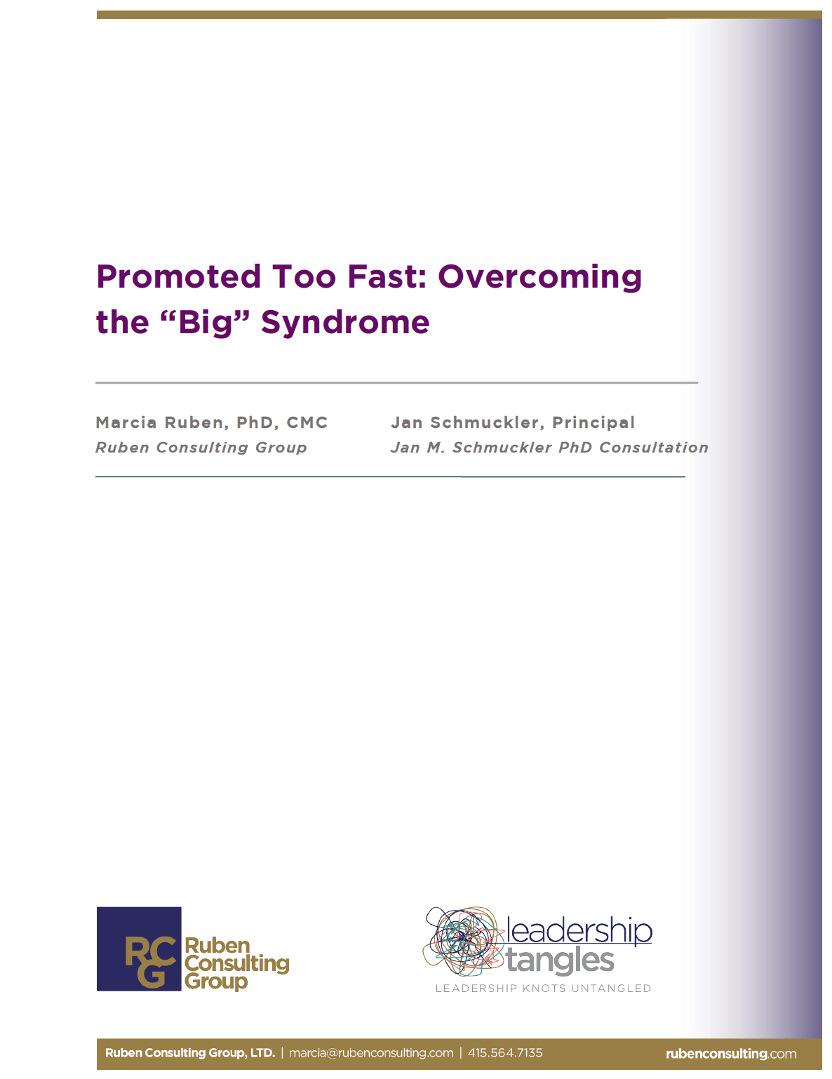 Promoted Too Fast: Overcoming the Big Syndrome