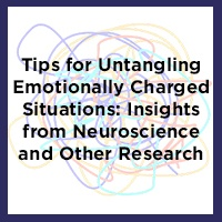 Tips For Untangling Emotionally Charged Situations
